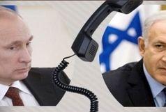 جزئیات جدید از مکالمه تلفنی پرتنش نتانیاهو با پوتین بر سر سوریه