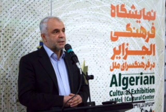 برپایی هفته فرهنگی باعث تعمیق روابط ایران و الجزایر میشود