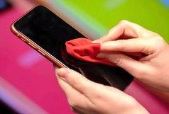 با نحوه صحیح ضدعفونی کردن تلفن همراه در کرونا آشنا شوید