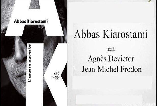 کتاب «عباس کیارستمی» در فرانسه منتشر شد
